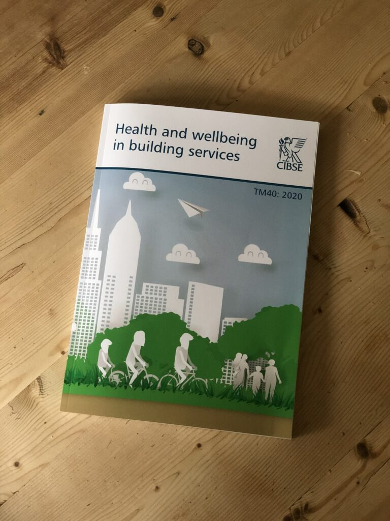 CIBSE TM40 Health and Wellbeing in Building Services